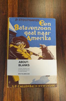 About Blanks Notitieboek Een Batavenzoon Gaat Naar Amerika