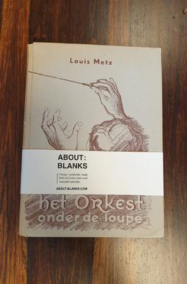 About Blanks Notitieboek Het Orkest Onder de Loop